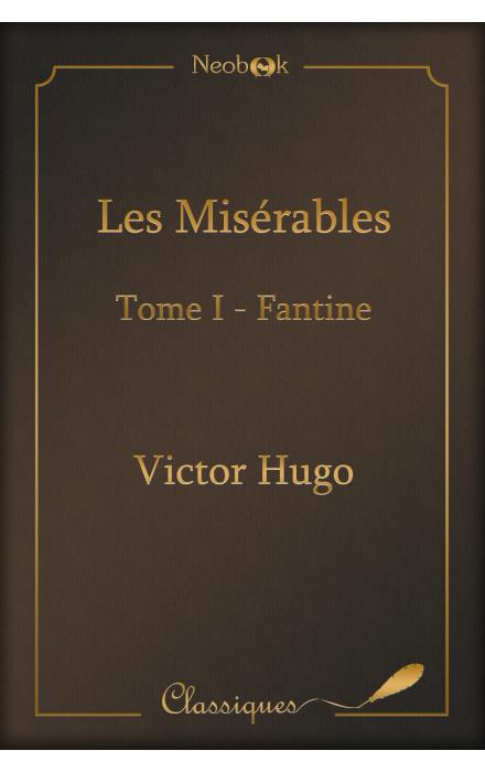 Les misérables - Tome I