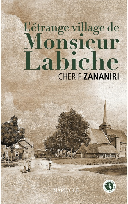 L'étrange village de M. Labiche