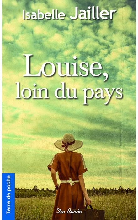 Louise, loin du pays