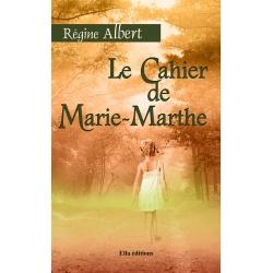 Le Cahier de Marie-Marthe