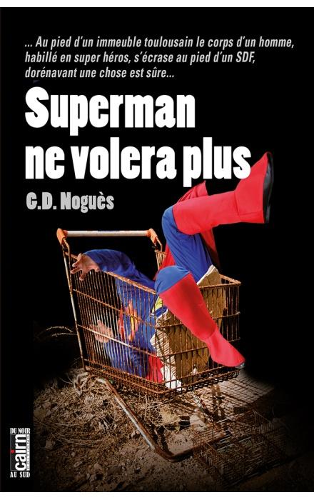Superman ne volera plus