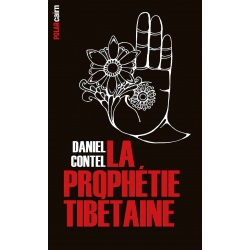 La Prophétie tibétaine