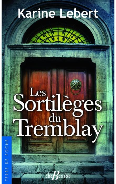 Les Sortilèges de Tremblay
