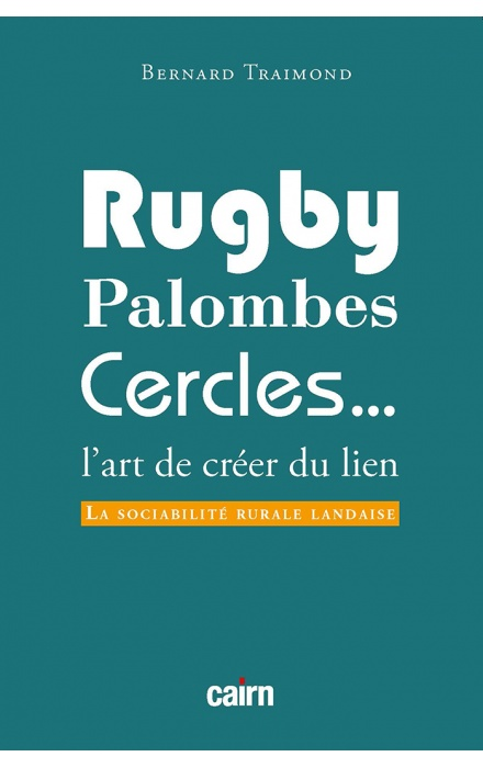 Rugby, palombes, cercles...