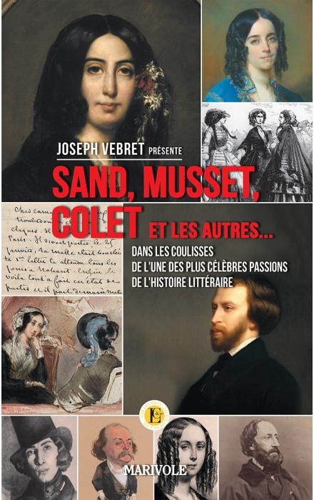 Sand, Musset, Colet et les autres