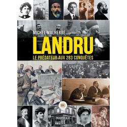 Landru, le prédateur aux 283 conquêtes