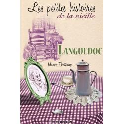 Les petites histoires de la vieille : Languedoc