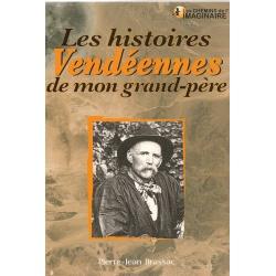 Les histoires extraordinaires de mon Grand-Père : Vendée