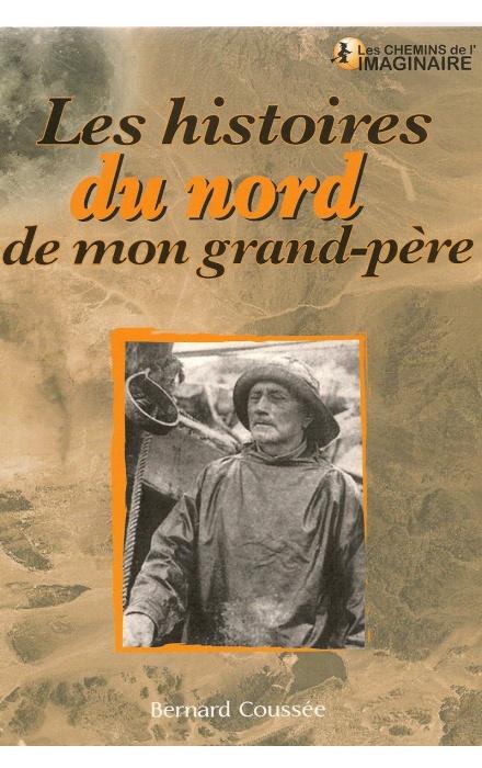 Les histoires extraordinaires de mon Grand-Père : Nord