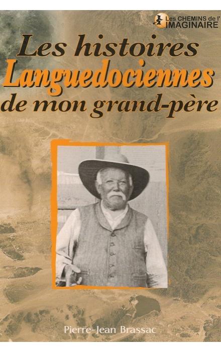 Les histoires extraordinaires de mon Grand-Père : Languedoc