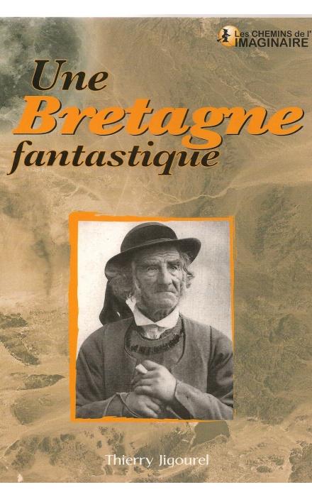 Les histoires extraordinaires de mon Grand-Père : Bretagne