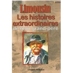 Les Histoires extraordinaires de mon grand-père : Limousin