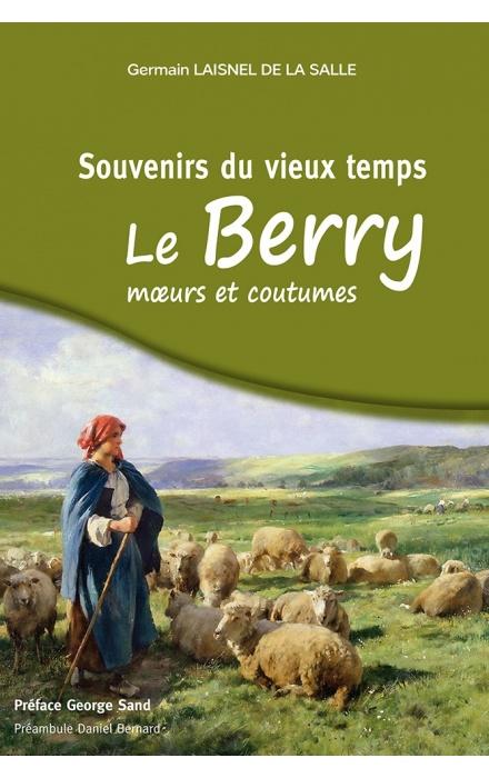 Souvenirs du vieux temps en Berry