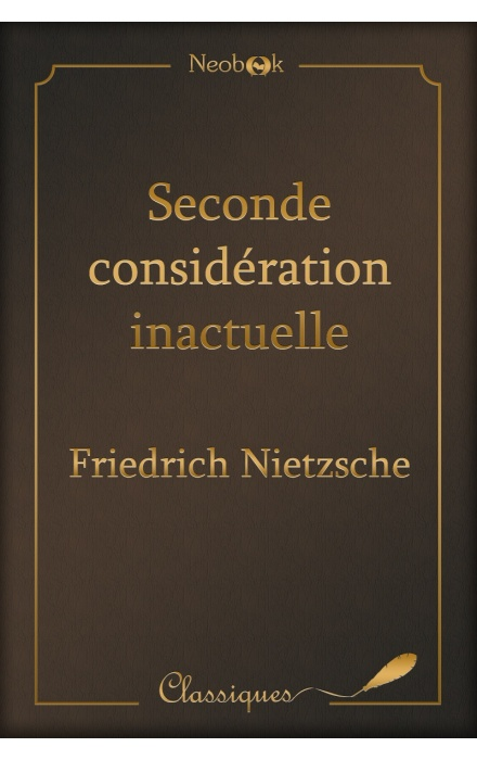 Seconde considération inactuelle