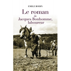 Le Roman de Jacques Bonhomme, laboureur