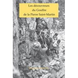 Les découvreurs du Gouffre de la Pierre Saint-Martin