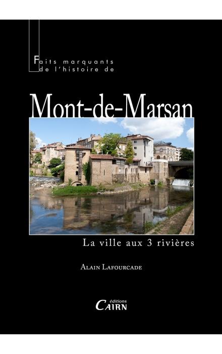 Faits marquants de l'histoire de Mont-de-Marsan