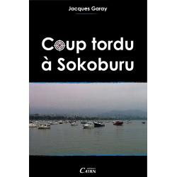 Coup tordu à Sokoburu
