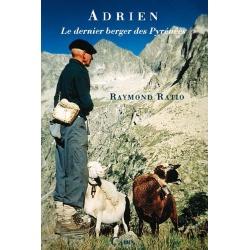 Adrien, le dernier berger des Pyrénées