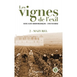 Les Vignes de l'exil - Tome 2 : Mazurel