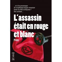 L'Assassin était en rouge et blanc