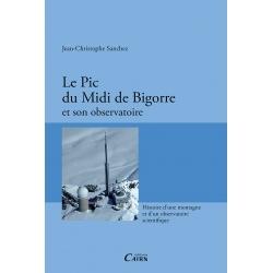 Le Pic du Midi de Bigorre et son observatoire
