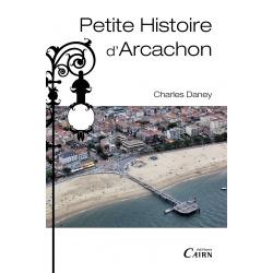Petite histoire d'Arcachon