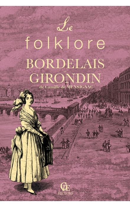 Le Folklore bordelais et girondin