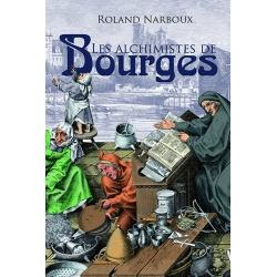 Les Alchimistes de Bourges
