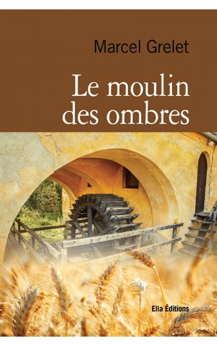 Le Moulin des ombres