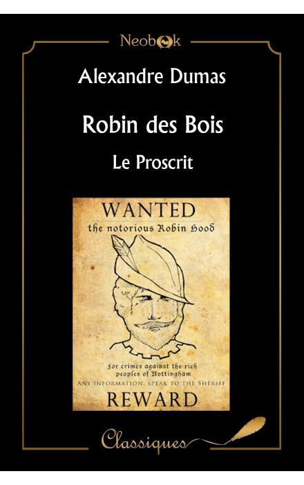 Robin des Bois, le proscrit