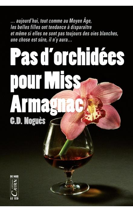 Pas d'orchidées pour Miss Armagnac