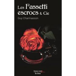 Les Fassetti escrocs & Cie