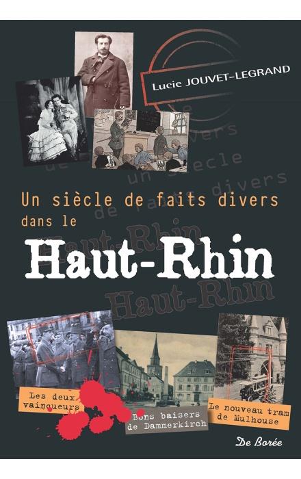 Un siècle de faits divers dans le Haut-Rhin