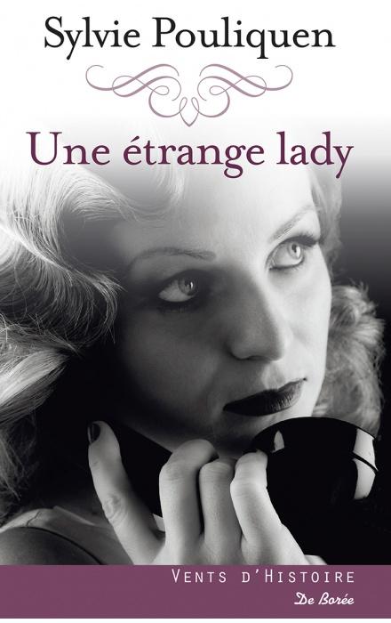 Une étrange lady
