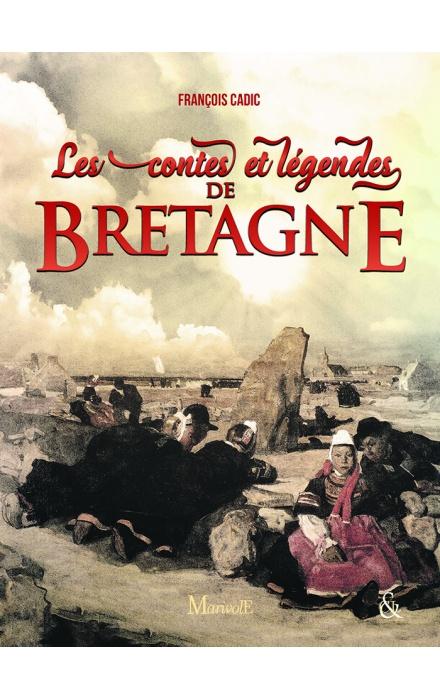 Les Contes et légendes de Bretagne