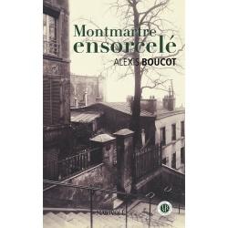Montmartre ensorcelé