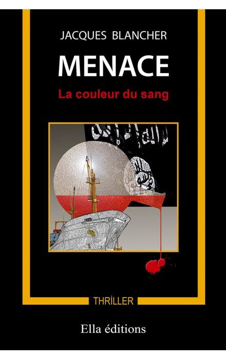 Menace - La couleur du sang