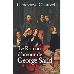 Le Roman d'amour de George Sand