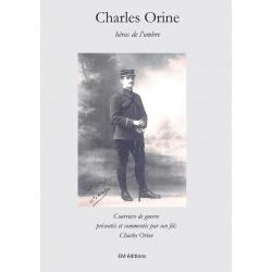 Charles Orine, héros de l'ombre