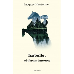 Isabelle, ci-devant baronne