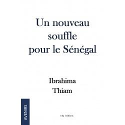 Un nouveau souffle pour le Sénégal