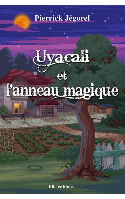 Uyacali et l'anneau magique