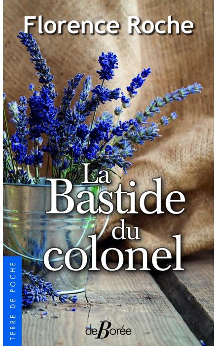 La Bastide du colonel