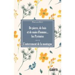 De Pierre, de bois et de main d'hommes, Les Pyrénées