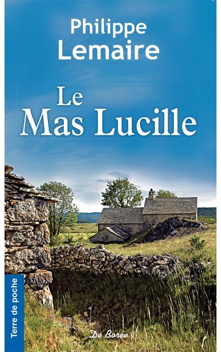 Le Mas Lucille