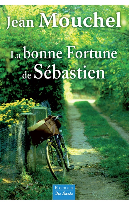 La Bonne fortune de Sébastien
