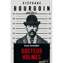 Docteur Holmes - Serial killer 1