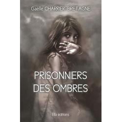 Prisonniers des ombres