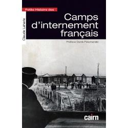 Petie histoire des camps d'internement français